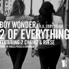 "Audio: Boy Wonder – ""2 of Everything"" ft. 2 Chainz & Reese"