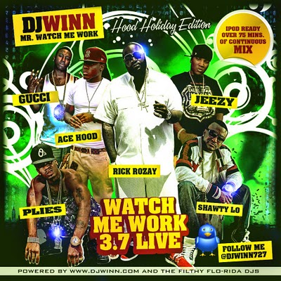 DJ WINN WATCH ME WORK 3-7 LIVE FRONT